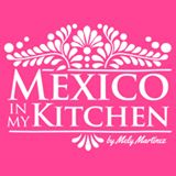 Mely Martinez (Mexico in my Kitchen) - Tampico - Aprendiz de Cocina