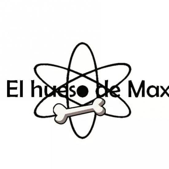 Blogger  El hueso de Max Ciencia - Ingeniero [Divulgador científico].